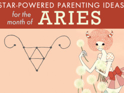 Aries Time: Parenting in the Month of Aries